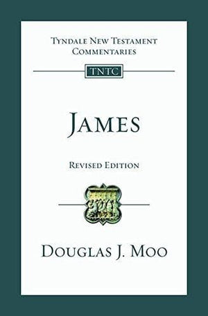 TNTC James (Revised Edition) by Moo, Douglas J. (9781783592098) Reformers Bookshop