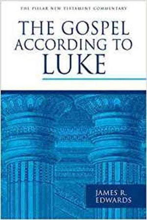 PNTC Gospel According to Luke, The by Edwards, James R. (9781783592685) Reformers Bookshop