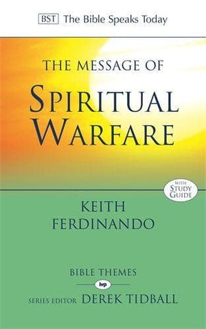 The Message of Spiritual Warfare by Ferdinando, Keith (9781783594351) Reformers Bookshop