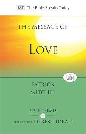 BST Message of Love by Mitchel, Patrick (9781783595914) Reformers Bookshop