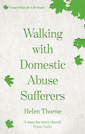 Walking with Domestic Abuse Sufferers by Thorne, Helen (9781783595952) Reformers Bookshop