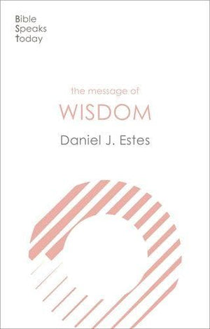 BST Message of Wisdom by Wilkinson, David (9781783599820) Reformers Bookshop