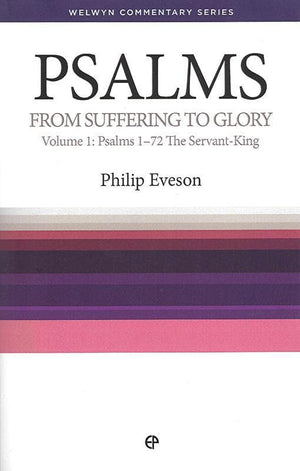 9781783970209-WCS Psalms 1-72: From Suffering to Glory-Eveson, Philip