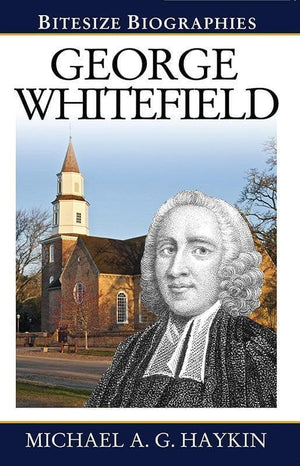 9781783970650-Bitesize Biographies: George Whitefield-Haykin, Michael A. G.