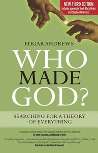 9781783971237-Who Made God: Searching for a Theory of Everything (Third Edition)-Andrews, Edgar