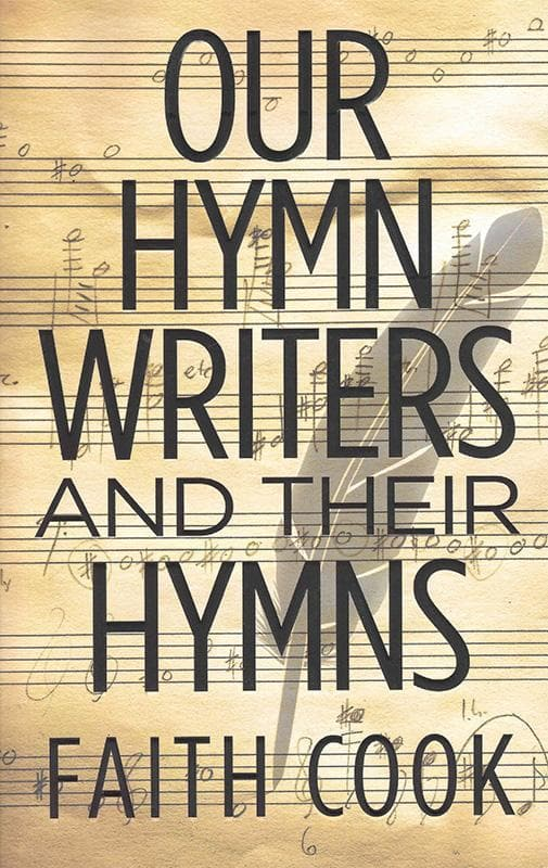 9781783971480-Our Hymn Writers and Their Hymns-Cook, Faith