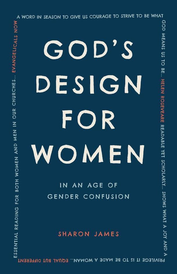 God's Design for Women: In an Age of Gender Confusion
