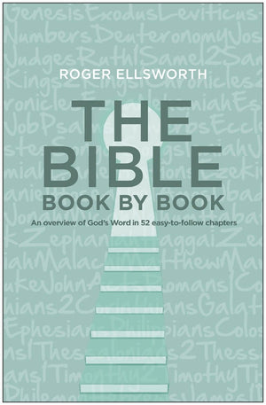 The Bible Book by Ellsworth, Roger (9781783972852) Reformers Bookshop