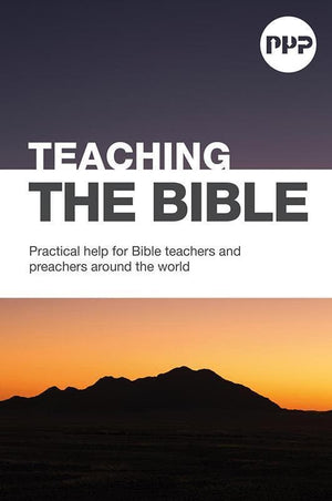 9781784980078-PPP Teaching the Bible: Practical help for Bible teachers and preachers around-Sprouse, David
