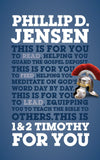 1 & 2 Timothy For You: Protect the gospel, pass on the gospel by Jensen, Phillip (9781784980184) Reformers Bookshop