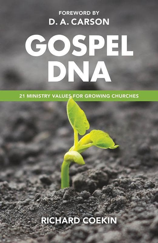 9781784980894-Gospel DNA: 21 ministry values for growing churches-Coekin, Richard