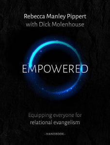 9781784981051-Empowered Handbook: Equipping Everyone for Relational Evangelism-Pippert, Rebecca M. & Molenhouse, Dick