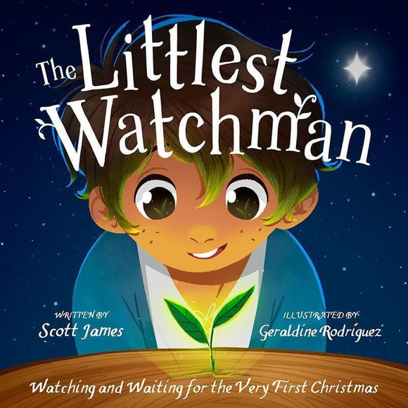 9781784981402-Littlest Watchman, The: Watching and Waiting for the Very First Christmas-James, Scott; Rodriguez, Geraldine