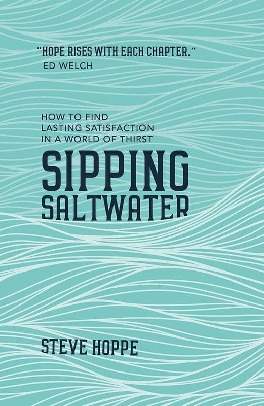 9781784981822-Sipping Saltwater: How to find lasting satisfaction in a world of thirst-Hoppe, Steve