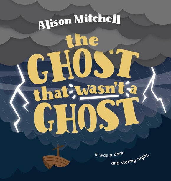 9781784982607-Ghost that Wasn't A Ghost, The:-Mitchell, Alison