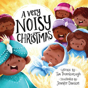 Very Noisy Christmas, A by Thornborough, Tim; Davison, Jennifer (9781784982904) Reformers Bookshop