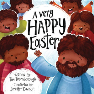 Very Happy Easter, A by Thornborough, Tim; Davison, Jennifer (9781784983666) Reformers Bookshop