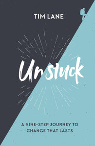Unstuck: A nine-step journey to change that lasts