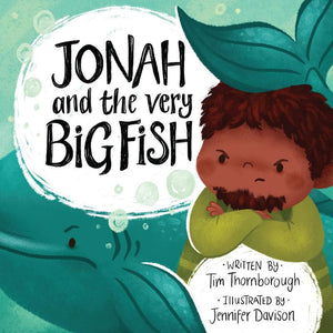 Jonah and the Very Big Fish by Thornborough, Tim; Davison, Jennifer (9781784983796) Reformers Bookshop