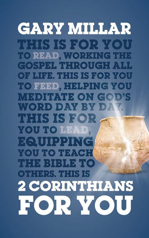 2 Corinthians For You by Millar, Gary (9781784984106) Reformers Bookshop
