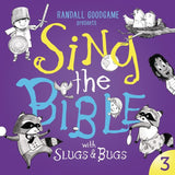 Sing the Bible with Slugs and Bugs Volume 3 by Goodgame, Randall (9781784984137) Reformers Bookshop