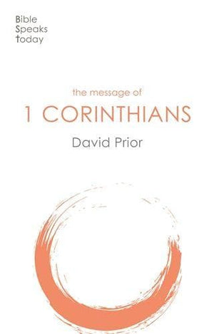 BST Message of 1 Corinthians by Prior, David (9781789741513) Reformers Bookshop