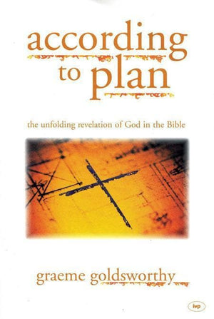 9781844740123-According to Plan: The Unfolding Revelation of God in the Bible-Goldsworthy, Graeme