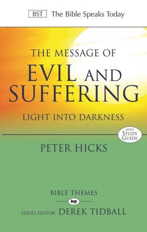 BST Message of Evil and Suffering by Hicks, Peter (9781844741489) Reformers Bookshop