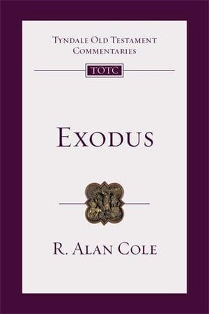 TOTC Exodus by Cole, R. Alan (9781844742578) Reformers Bookshop