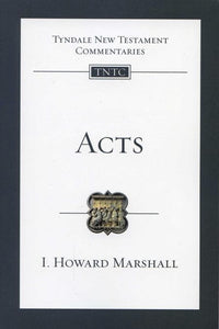 9781844742714-TNTC Acts-Marshall, I. Howard