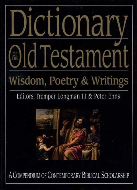 9781844743063-Dictionary of the Old Testament Wisdom and Writings-Longman, Tremper