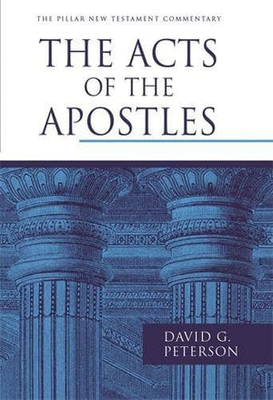 PNTC Acts of the Apostles, The by Peterson, David G. (9781844743865) Reformers Bookshop