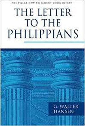 PNTC Letter to the Philippians, The by Hansen, G. Walter (9781844744039) Reformers Bookshop