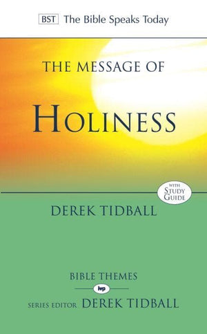 BST Message of Holiness by Tidball, Derek (9781844744114) Reformers Bookshop