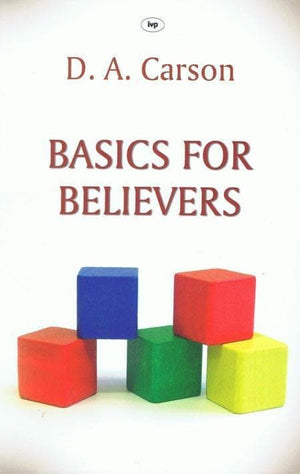 9781844744268-Basics for Believers-Carson, D. A.