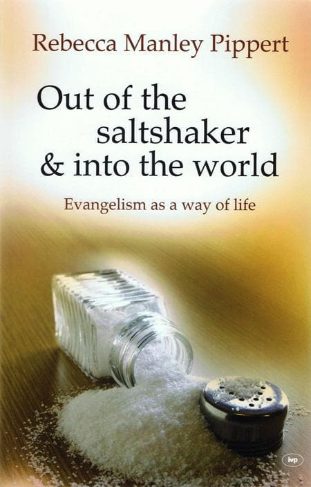 9781844744282-Out of the Saltshaker and into the World: Evangelism as a Way of Life-Pippert, Rebecca M.