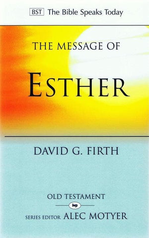 9781844744442-BST Message of Esther-Firth, David