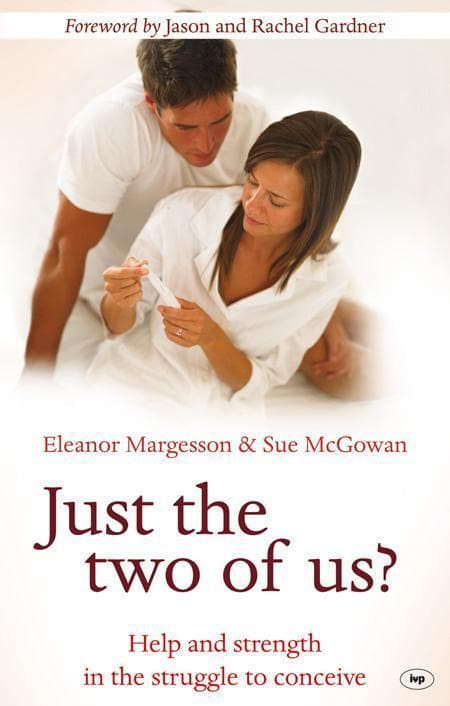 9781844744756-Just the Two of Us: Help and Strength in the Struggle to Concieve-Margesson, Eleanor & Sue McGowan