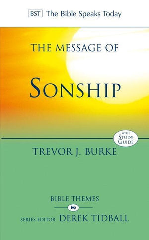 9781844745388-BST Message of Sonship-Burke, Trevor J.