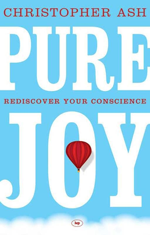 9781844745852-Pure Joy: Rediscover Your Conscience-Ash, Christopher