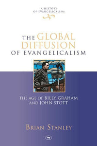 9781844746217-Global Diffusion of Evangelicalism, The-Stanley, Brian