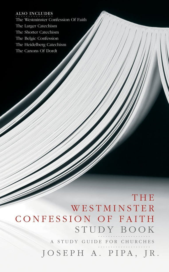 Westminster Confession of Faith Study Book, The: A Study Guide for Churches