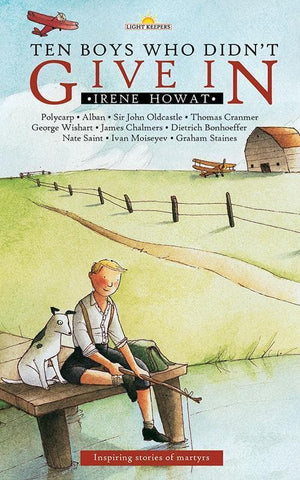 9781845500351-Lightkeepers: Ten Boys Who Didn't Give in-Howat, Irene