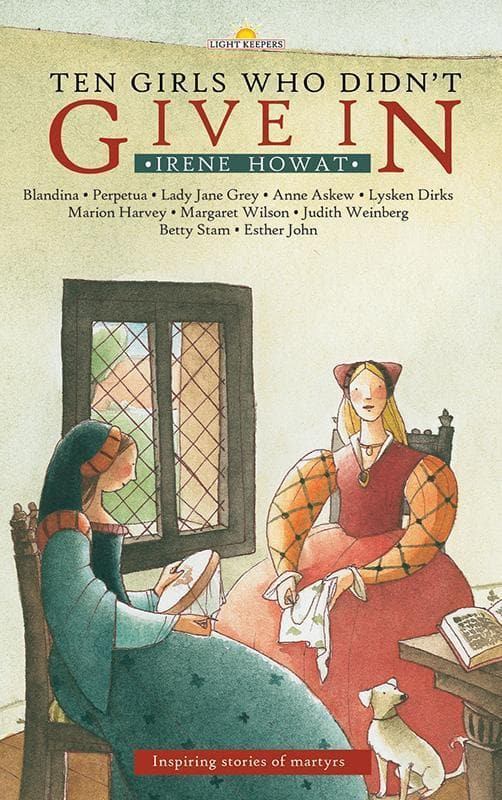 9781845500368-Lightkeepers: Ten Girls Who Didn't Give In-Howat, Irene