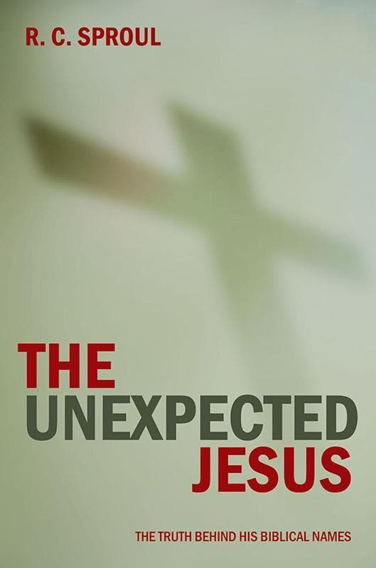 9781845500375-Unexpected Jesus, The: The Truth Behind His Biblical Names-Sproul, R. C.