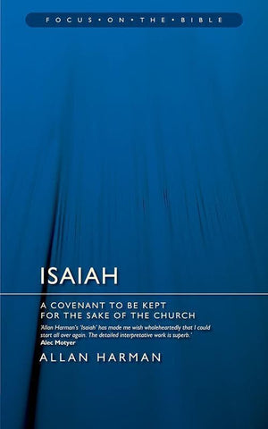 9781845500535-FOTB Isaiah: A Covenant to Be Kept for the Sake of the Church-Harman, Allan