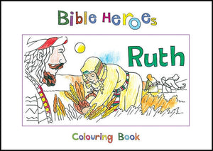 9781845500924-Bible Heroes: Ruth (Colouring Book)-Mackenzie, Carine