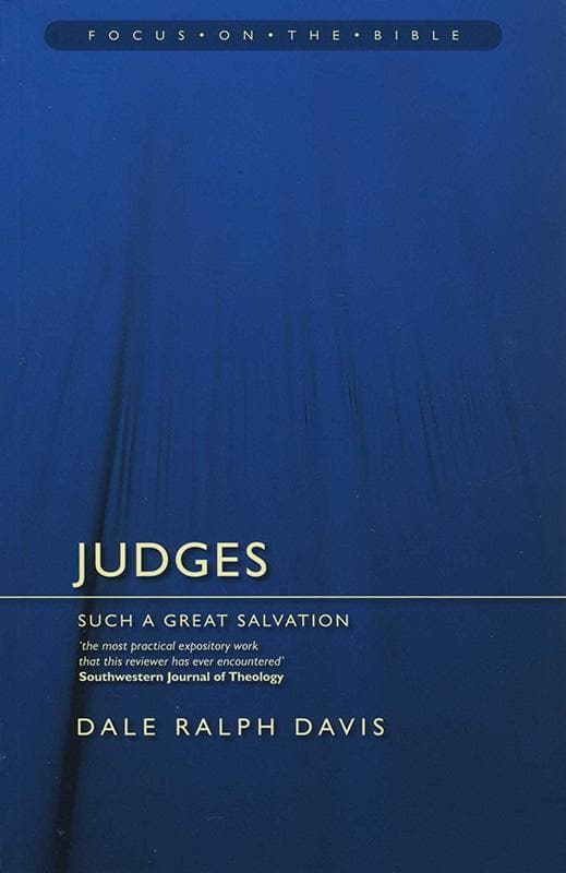 9781845501389-FOTB Judges: Such a Great Salvation-Davis, Dale Ralph