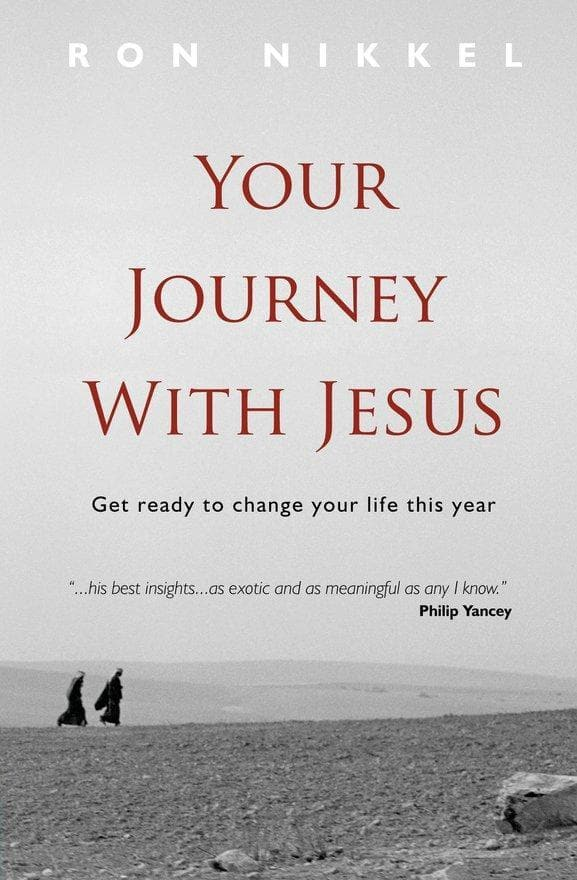 Your Journey with Jesus: Get ready to change your life this year