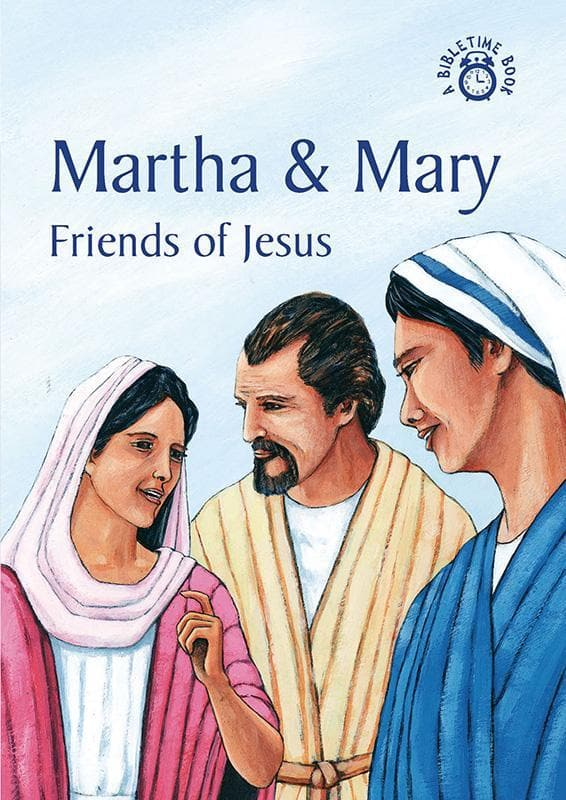 9781845501679-Bible Time: Martha and Mary: Friends of Jesus-Mackenzie, Carine